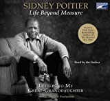 Sidney Poitier: Life Beyond Measure