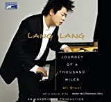 Lang Lang: Journey of a Thousand Miles, My Story