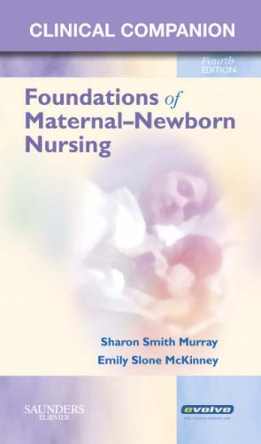clinical-companion-for-foundations-of-maternal-newborn-nursing