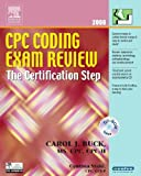 Buck, Carol J.: Cpc Coding Exam Review 2006: The Certification Step