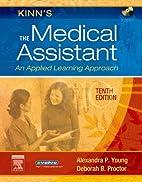Kinn's The medical assistant : an applied…