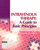 Intravenous Therapy: A Guide to Basic…