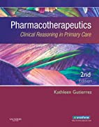Pharmacotherapeutics: Clinical Reasoning in…