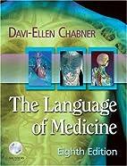 The Language of Medicine by Davi-Ellen…
