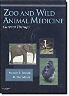 Zoo and Wild Animal Medicine by Murray E.…