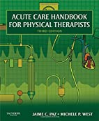 Acute Care Handbook for Physical Therapists…