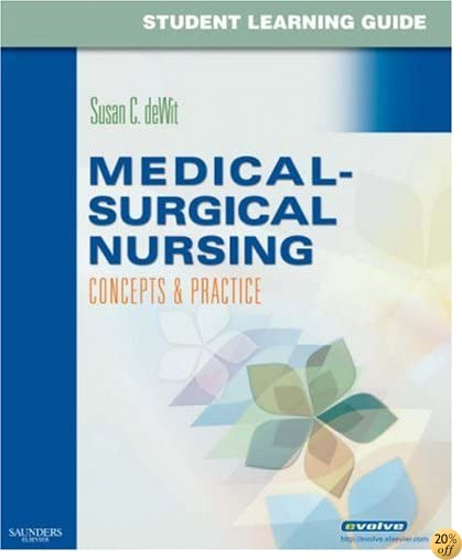 Student Learning Guide for Medical-Surgical Nursing: Concepts & Practice, 1e