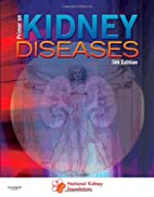 Primer on Kidney Diseases by Arthur…