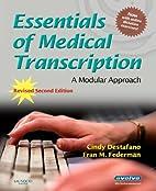 Essentials of Medical Transcription: A…