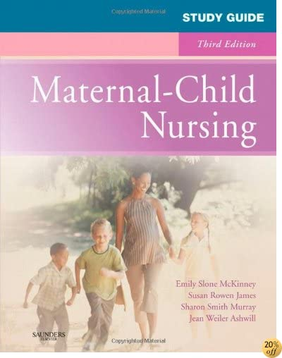 Study Guide for Maternal-Child Nursing, 3e