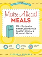 Make Ahead Meals (Good Food at Home) by…