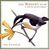 David Allen Sibley: The Birder's Year 2007 Calendar