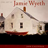 Wyeth, Jamie: The Art of Jamie Wyeth 2008 Calendar