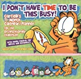 Jim Davis: Garfield~I Don't Have Time to Be This Busy 2008 Wall Planner