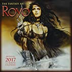 The Fantasy Art of Luis Royo 2017 Wall…