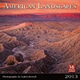 Galen Rowell: American Landscapes 2013 Wall (calendar)