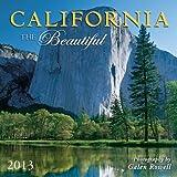 Galen Rowell: California the Beautiful 2013 Wall (calendar)
