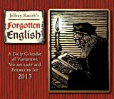 Jeffrey Kacirk: Forgotten English 2013 Box/Daily (calendar)