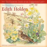 Edith Holden: The Illustrations of Nature by Edith Holden 2014 Wall (calendar)