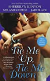 Kenyon, Sherrilyn: Tie Me Up, Tie Me Down