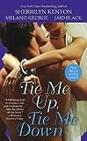 Kenyon, Sherrilyn: Tie Me Up, Tie Me Down