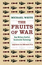 The Fruits of War by Michael White