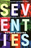 Howard Sounes: Seventies