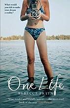 One Life by Rebecca Frayn