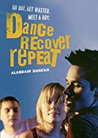 Dance, Recover, Repeat by Alasdair Duncan
