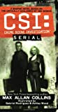 Collins, Max Allan: CSI : Crime Scene Investigation Serial