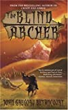 Betancourt, John Gregory: The Blind Archer