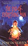 De Haven, Tom: The End-of-Everything Man: Chronicles of the King's Tramp