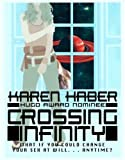 Haber, Barbara: Crossing Infinity