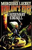 Lackey, Mercedes: Bedlam's Edge (Bedlam's Bard)