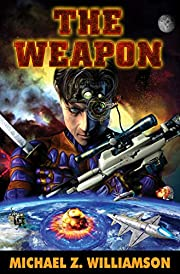 The Weapon (Freehold Series) by Michael Z.…