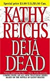 Reichs, Kathy: Deja Dead : A Novel