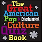 The Great American Pop Culture Quiz Book by…