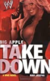 Caprio, Robert: Big Apple Takedown