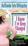 Billingsley, ReShonda Tate: I Know I've Been Changed