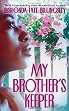 Billingsley, ReShonda Tate: My Brother's Keeper