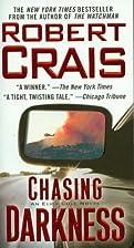 Chasing Darkness: An Elvis Cole Novel (Elvis…