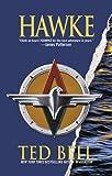 Bell, Ted: Hawke: A Novel