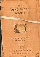 The Dead Emcee Scrolls: The Lost Teachings…