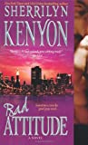 Kenyon, Sherrilyn: Bad Attitude