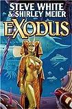 Steve White: Exodus (Starfire)
