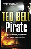 Ted Bell: Pirate