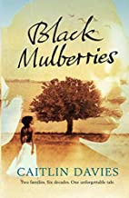 Black Mulberries by Caitlin Davies