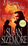 Sizemore, Susan: I Burn for You