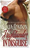 London, Julia: Highlander in Disguise