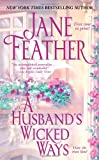 Feather, Jane: A Husband's Wicked Ways